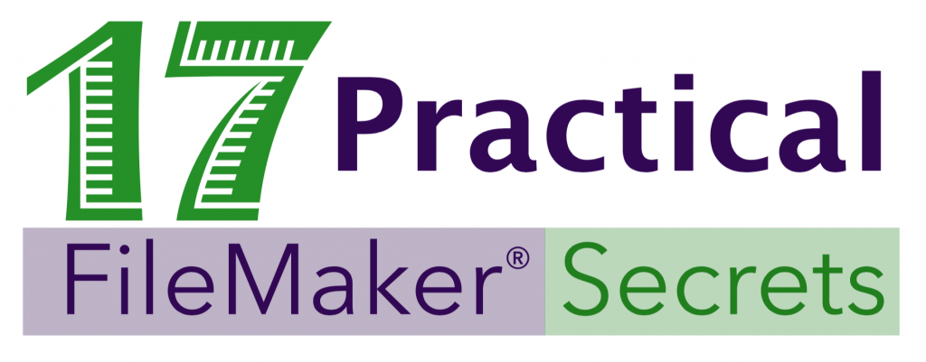 17 Practical FileMaker Secrets
